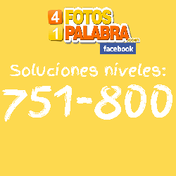 4-fotos-1-palabra-facebook-nivel-751-a-800