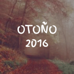 Otoño 2016