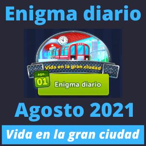 Enigma diario agosto 2021 Vida en la gran ciudad